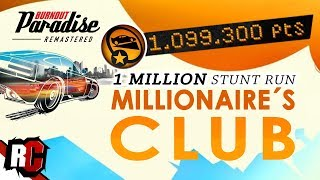 Millionaire's Club | Burnout Paradise Remastered (Score over a 1,000,000 in Stunt Run)