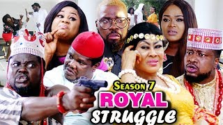 ROYAL STRUGGLE SEASON 7  - (New Movie 2019) Latest Nigerian Nollywood Movie 2019 Full HD