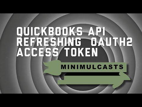 QuickBooks API OAuth2 – refreshing tokens - YouTube