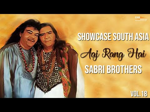 Aaj Rang Hai | Sabri Brothers | Showcase South Asia - Vol.18