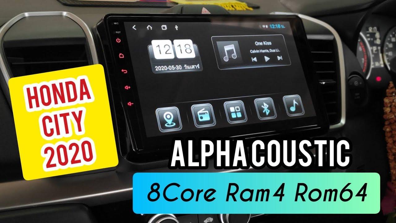 จอCity2020 สเปคท๊อปสุด Ram4 Rom64 จากAlpha Coustic