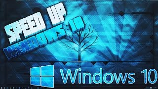 How To Make Windows 10 Faster! (Best Settings to Make Your Windows 10 Computer Faster) [2016]