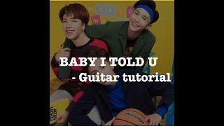 [Monstar] Baby I Told U - Hướng dẫn guitar