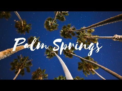 Things To Do In Palm Springs (Hidden Gems)