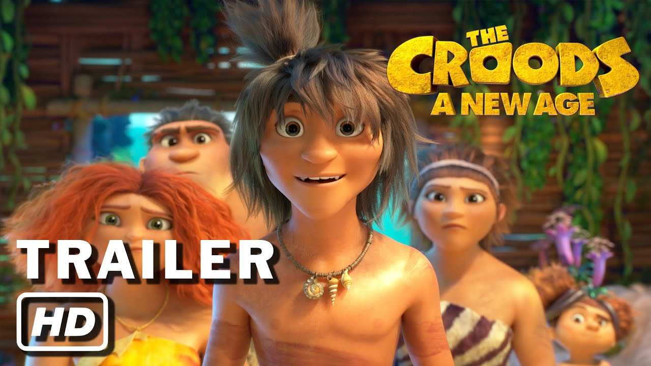 The Croods A New Age Official Trailer Youtube