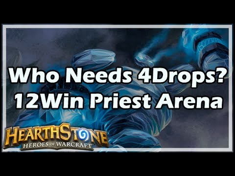 [Hearthstone] Who Needs 4-Drops? 12 Win Priest Arena