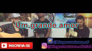 Baixar Ciel Rodrigues - Um Grande Amor (Diego santana Cover)
