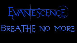 Evanescence-Breathe No More Lyrics (Demo)
