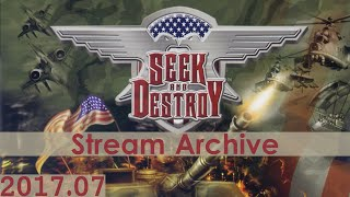 [Livestream Archive] Seek and Destroy Widescreen Blindplay