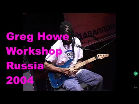 Greg Howe: Workshop Live Russia 2004