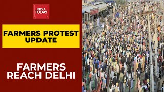 Farmers Protest Live News Updates: Farmers Reach Delhi, Police Cautious | India Today