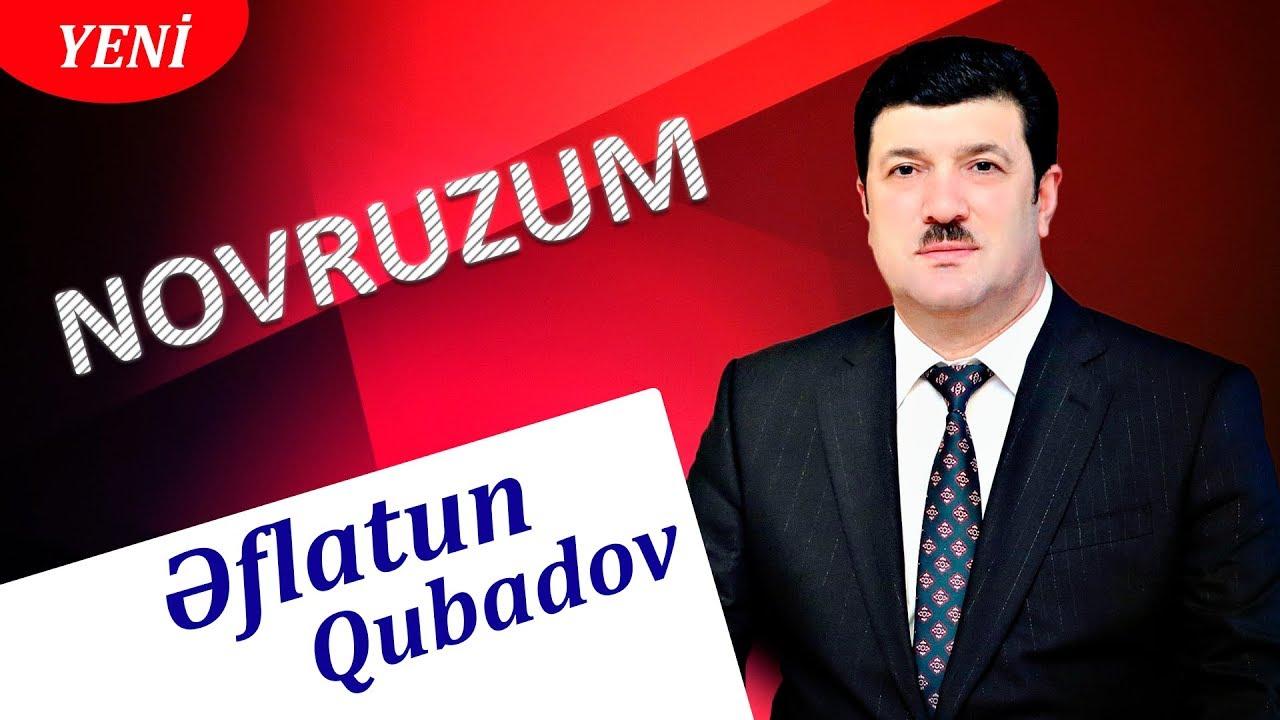 Eflatun Qubadov Novruzum 2019 By Eflatun Qubadov Official