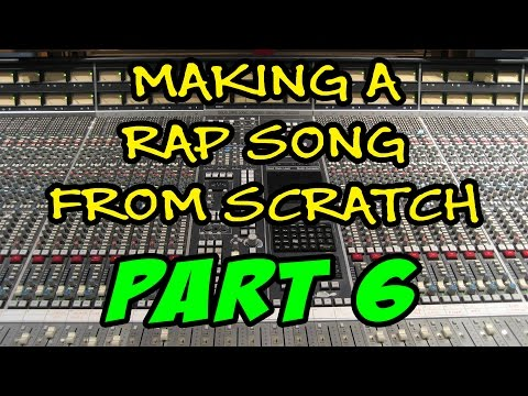 (2017) Making A Rap Song From Scratch - Part 6 - Recording T