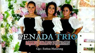 Download Mp3 Senada Trio - Sajabu Sirang Podoman   Musik Video  {hd}