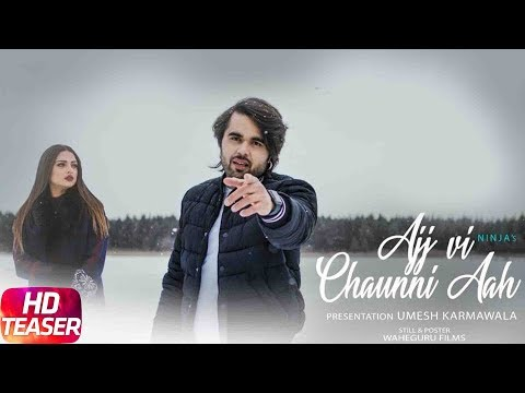 Teaser | Ajj Vi Chaunni Aah | Ninja ft Himanshi Khurana | Gold Boy | Releasing on 27th March 2018