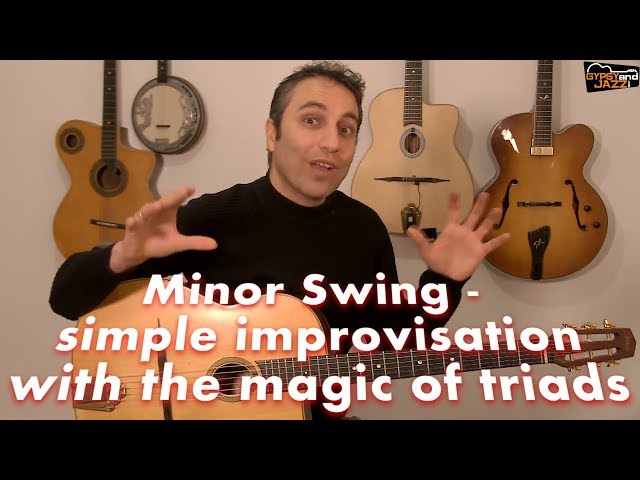 Improvising over Minor Swing Made Simple with the Magic of Triads - Free Guitar Lesson