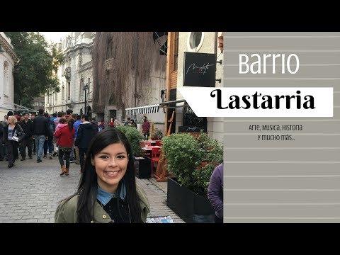 Recorre conmigo el BARRIO LASTARRIA   Santiago de Chile   Ana Villanueva