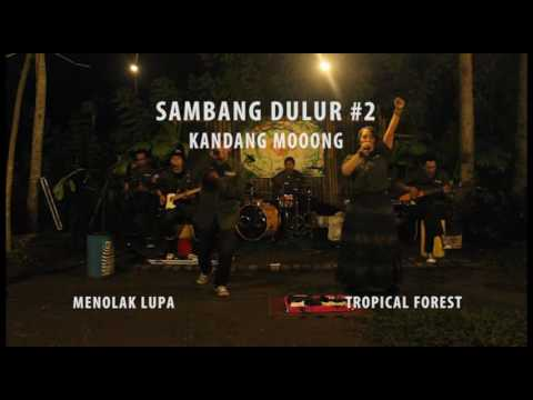 Tropical Forest - Menolak Lupa (Live at TF Sambang Dulur 2)