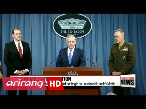 Military solution to North Korea would be 'tragic on unbelievable scale': Mattis