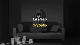 Lil Peep - Crybaby (Sub español/ingles)