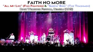 "Faith No More - ""All My Life"" (Foo Fighters) & ""Surfin' Bird"" (The Trashmen) [AUDIO SBD / HQ]"