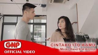 Medis Band Ft Anzela - Cintaku Itu Kamu (HD Official Video)