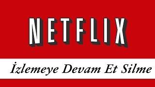 Netflix İzlemeye Devam Et Silme 2019 | Netflix İzleme Geçmişini Silme