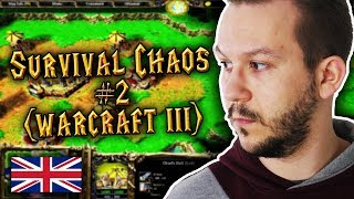 Survival Chaos #2 (Warcraft 3) w/LF, Esfar, Altair