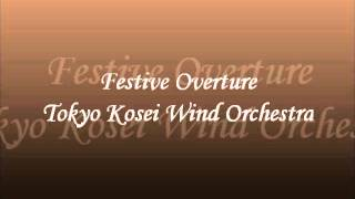 Repeat youtube video Festive Overture (Live) Tokyo Kosei Wind Orchestra.