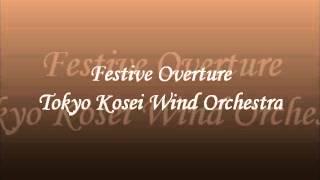 Festive Overture (Live) Tokyo Kosei Wind Orchestra.