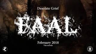 FAAL - Desolate Grief (Teaser)