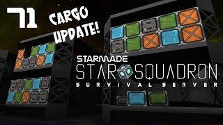"StarMade: STAR SQUADRON - 71 - ""Cargo Space & Warehouse Storage"""