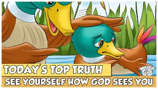 TODAY'S TOP TRUTH | SEE YOURSELF HOW GOD SEES YOU – DAY 3