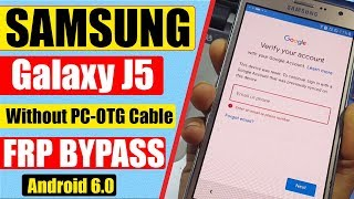 Samsung J5 Bypass Google Account | Android 6.0 | Without PC,OTG