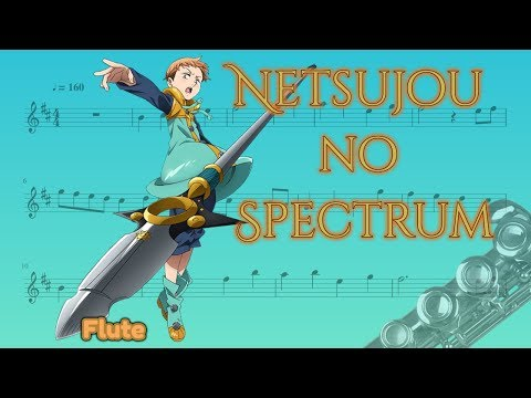 Nanatsu no Taizai opening - Netsujou no Spectrum (Flute)