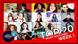TOP 20 / Most watched / Junior Eurovision 2018 / WEEK 1
