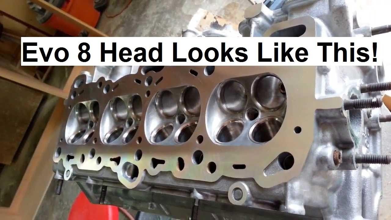 hight resolution of evo 8 head explained