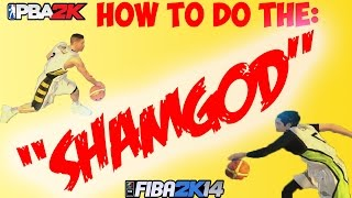 How to do the SHAMGOD in NBA 2K14