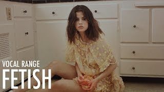 Selena Gomez's Vocal Range in Fetish | B2 - B4 - A5