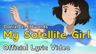 """My Satellite Girl"" (Lyric Video) | Satellite Girl And Milk Cow | GKIDS"