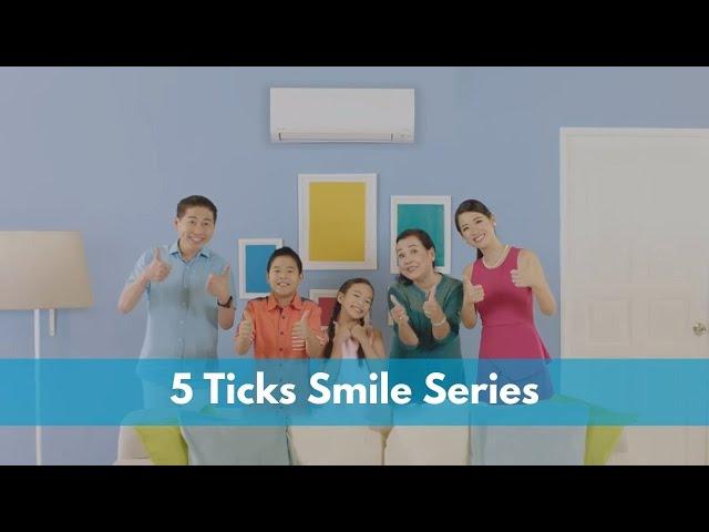 DAIKIN 5 TICKS SMILE SERIES   Daikin Singapore
