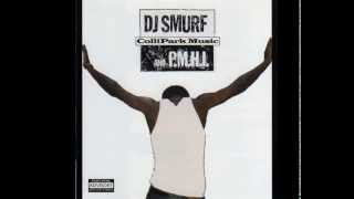 DJ Smurf and P.M.H.I. - Hold Up! Wait A Minute! (The Five Minute Workout)