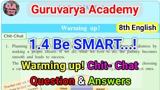1.4 be smart chit chat |1.4 be smart english workshop chit chat | Be smart english warming up |10th