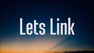 WhoHeem - Lets Link (Lyrics)