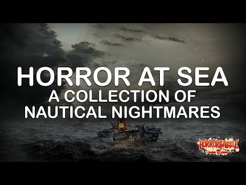 HorrorBabble's Horror At Sea: A Collection Of Nautical Nightmares