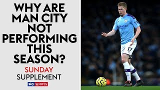 Why are Man City underperforming? | Sunday Supplement | Full Show