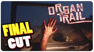 Organ Trail Complete  - Zombie Survivor Viewers Sign Up!   Organ Trail Gameplay