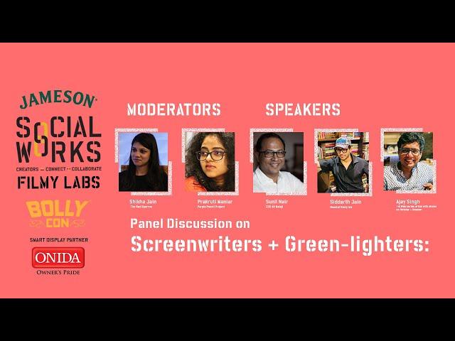 #MustWatch Panel: A Screenwriter, A Green-lighter & Siddharth Jain Walk into a Bar. Epic Insights!