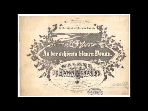 Johann Strauss - The Blue Danube - danube waltz- full version