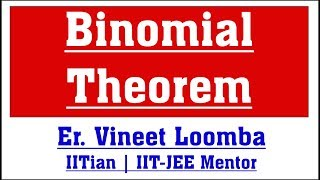 Binomial Theorem (Introduction) | Complete JEE Coaching